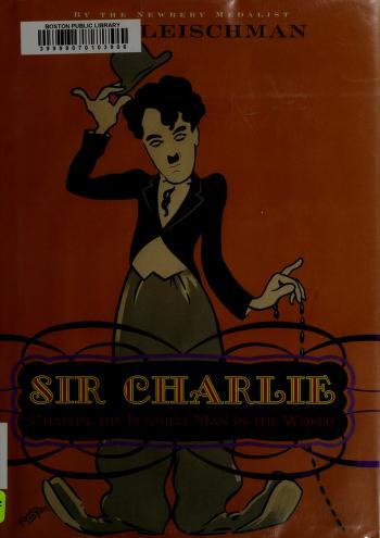 Cover of: Sir Charlie Chaplin | Sid Fleischman