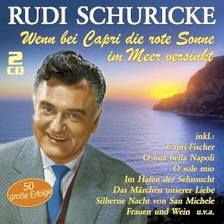 Rudi Schuricke - Ich schau Dir tief in deine treuen Augen