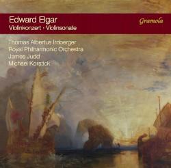 Violinkonzert / Violinsonate by Edward Elgar ;   Thomas Albertus Irnberger ,   Royal Philharmonic Orchestra ,   James Judd ,   Michael Korstick