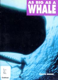 Cover of: As big as a whale   Melvin Berger