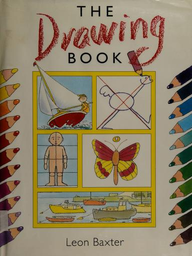 The drawing book by Leon Baxter