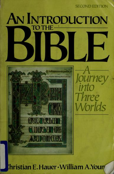An introduction to the Bible by Christian E. Hauer