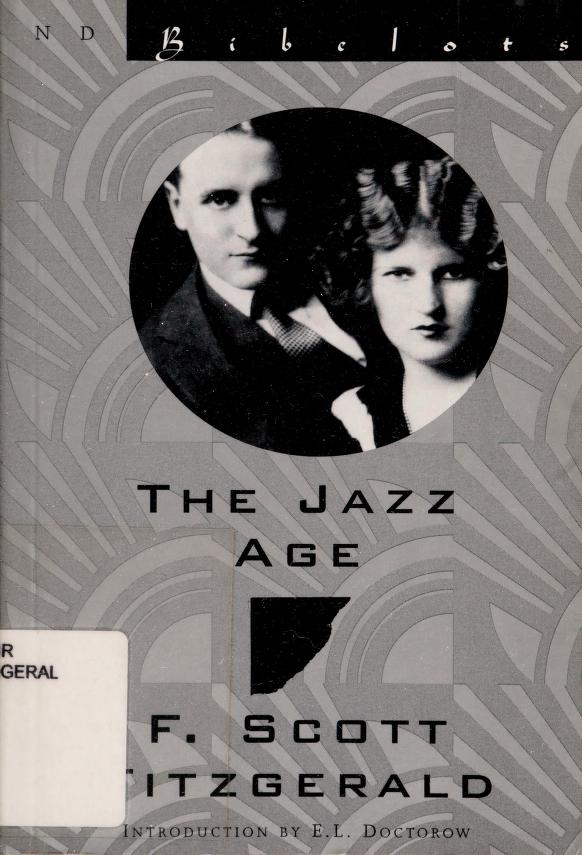The jazz age by F. Scott Fitzgerald