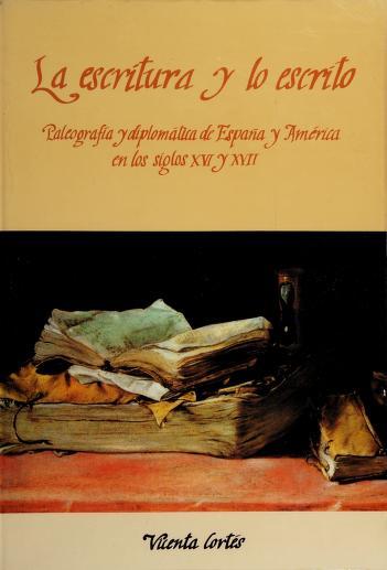 La escritura y lo escrito by Vicenta Cortés Alonso