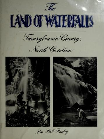 The land of waterfalls by Jim Bob Tinsley