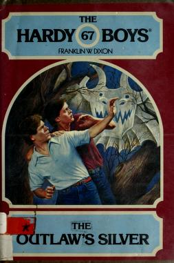 Cover of: The outlaw's silver | Franklin W. Dixon