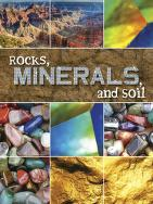 Cover of: Rocks, minerals, and soil